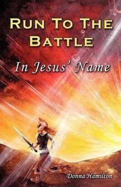 Run to the Battle in Jesus' Name - Hamilton, Donna