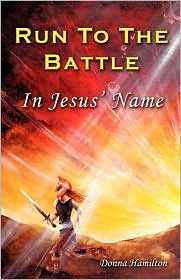 Run to the Battle in Jesus' Name