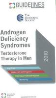Androgen Deficiency Syndromes Guidelines Pocketcard 2010: Testosterone Therapy in Men