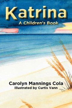 Katrina: A Children's Book - Mannings Cola, Carolyn