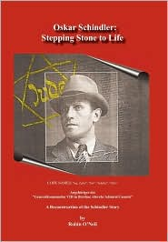 Oskar Schindler: Stepping Stone to Life