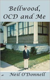 Bellwood, OCD and Me - Neil O'Donnell