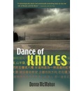 Dance of Knives - Donna McMahon