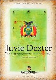 Juvie Dexter - Darrel Robert Spenst
