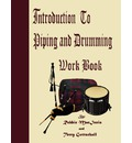 Introduction to Piping and Drumming Work Book - Robbie Macinnis