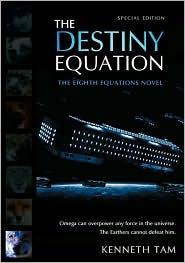 The Destiny Equation - Kenneth Tam