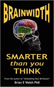 Brainwidth - Brian E. Walsh