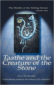 Taathe And The Creature Of The Stone - Bruce Alfred Herchenrader