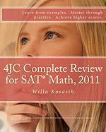 4jc Complete Review for SAT* Math, 2011