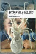 Beyond the Glass Case: The Past, the Heritage and the Public