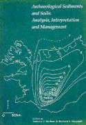 Archaeological Sediments and Soils: Analysis, Interpretation and Management