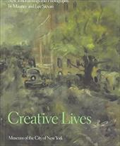 Creative Lives Creative Lives Creative Lives Creative Lives Creative Lives: New York Paintings and Photographs by Maurice and Lee - Nolan, Leslie / O'Connor, Francis V.