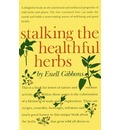 Stalking the Healthful Herbs - Euell Gibbons
