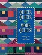 Quilts Quilts and More Quilts! Print on Demand Edition (From the Authors of the Best Seller Quilts! Quilts!! Quilts!)