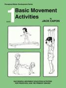 Book 1: Basic Movement Activities