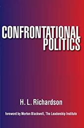 Confrontational Politics - Richardson, H. L.
