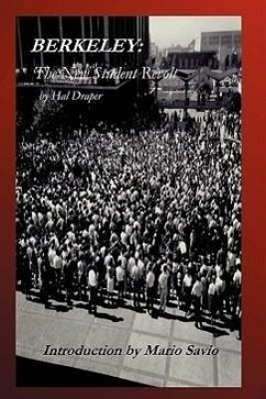 Berkeley: The New Student Revolt: Introduction by Mario Savio - Savio, Mario