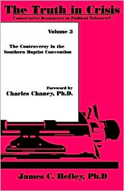 The Truth In Crisis, Volume 3 - James C Hefley, Foreword by Charles Chaney