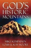 God's Historic Mountains - Kempainen, Mike Moore, Louis Moore, Kay