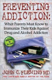 Preventing Addiction - John C Fleming