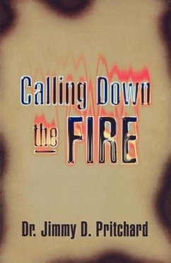Calling Down the Fire - Pritchard, Jimmy