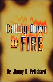 Calling Down The Fire - Jimmy Pritchard