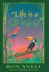 """""""Life Is a Jungle"""": Second Edition - Snell, Ron / Snell, R."""