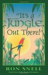 It's a Jungle Out There (Second Edition) - Snell, Ron / Hefley, Marti / Allison, Cynoi