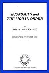 Economics and the Moral Order - Baldacchino, Joseph / Kirk, Russell