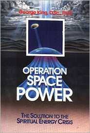 Operation Space Power - George King
