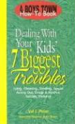 Dealing with Your Kids': 7 Biggest Problems