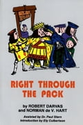 Right Through The Pack - Norman De V Hart, Robert Darvas