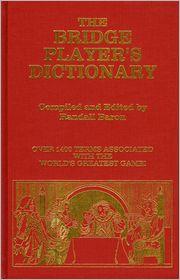 The Bridge Players Dictionary - Randall Baron