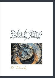 Studya Do Historyi Literatury Polskiej - St Tarnowski