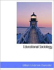 Educational Sociology - William Estabrook Chancellor