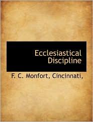 Ecclesiastical Discipline - F. C. Monfort, Created by Cincinnati