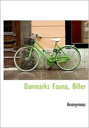 Danmarks Fauna, Biller - Anonymous
