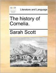 The history of Cornelia. - Sarah Scott