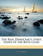 The Real Democracy: First Essays of the Rota Club
