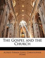 The Gospel and the Church