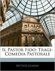 Il Pastor Fido - Battista Guarini