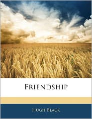 Friendship - Hugh Black