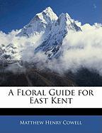A Floral Guide for East Kent