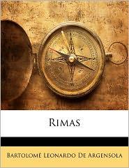 Rimas - Bartolome Leonardo De Argensola