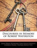 Discourses in Memory of Robert Waterston