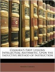 Colburn's First Lessons - Warren Colburn