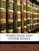 Goldman, Emma: Anarchism and Other Essays