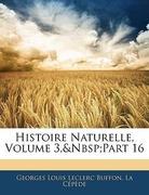 Buffon, Georges Louis Leclerc;Cépède, La: Histoire Naturelle, Volume 3, part 16