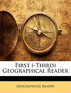 First (-Third) Geographical Reader
