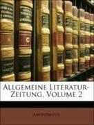 Anonymous: Allgemeine Literatur-Zeitung, Zweyter Band